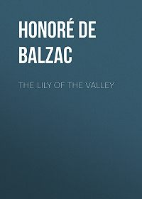Honoré de -The Lily of the Valley