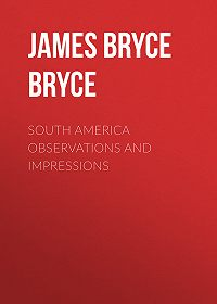 James Bryce Bryce -South America Observations and Impressions