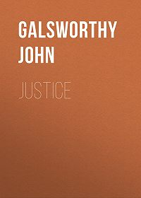 John Galsworthy -Justice