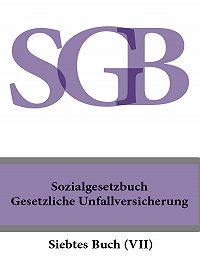 Deutschland -Sozialgesetzbuch (SGB) Siebtes Buch (VII) – Gesetzliche Unfallversicherung