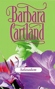 Barbara Cartland -Salasadam
