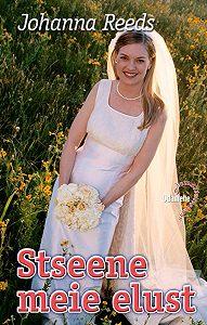 Johanna Reeds - Stseene meie elust