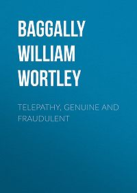William Baggally -Telepathy, Genuine and Fraudulent