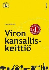 Margit Mikk-Sokk -Viron kansalliskeittiö