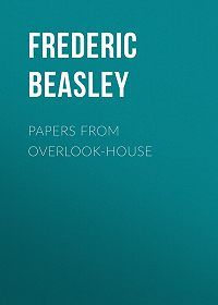 Frederic Beasley -Papers from Overlook-House