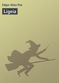 Edgar Poe - Ligeia