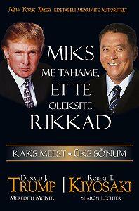 Robert Kiyosaki, Donald Trump - Miks me tahame, et te oleksite rikkad