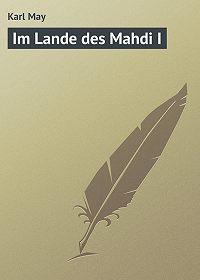 Karl May - Im Lande des Mahdi I