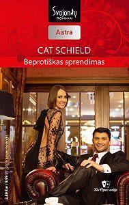 Cat Schield -Beprotiškas sprendimas