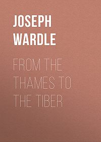 Joseph Wardle -From the Thames to the Tiber