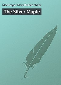 Mary MacGregor -The Silver Maple