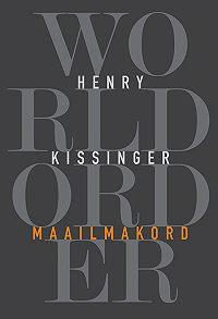 Henry Kissinger -Maailmakord