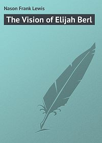 Frank Nason -The Vision of Elijah Berl