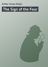 Arthur Conan Doyle -The Sign of the Four