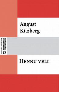 August Kitzberg -Hennu veli