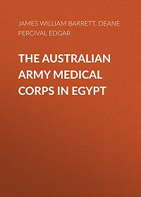 Percival Deane -The Australian Army Medical Corps in Egypt