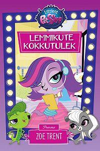 Hasbro -Littlest Pet Shop. Lemmikute kokkutulek