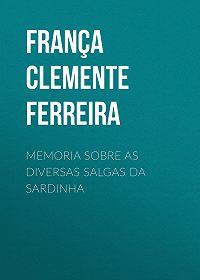Clemente França -Memoria sobre as diversas salgas da sardinha