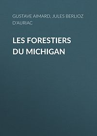 Gustave Aimard -Les Forestiers du Michigan