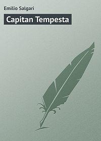 Emilio Salgari -Capitan Tempesta