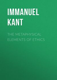Immanuel Kant -The Metaphysical Elements of Ethics