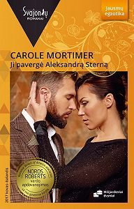 Carole Mortimer -Ji pavergė Aleksandrą Sterną