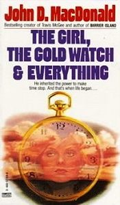 Джон Макдональд - Девушка, золотые часы и все остальное