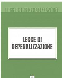 Italia -Legge di Depenalizzazione