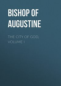Saint Augustine -The City of God, Volume I