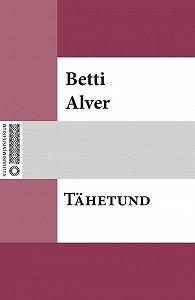 Betti Alver -Tähetund