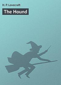 H. Lovecraft -The Hound