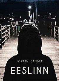 Joakim Zander -Eeslinn