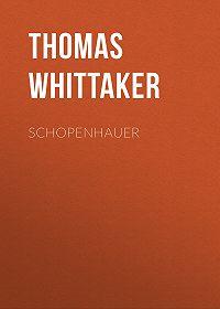 Thomas Whittaker -Schopenhauer