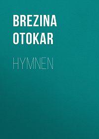 Otokar Brezina -Hymnen