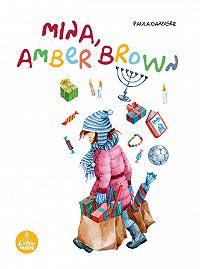 Paula Danziger -Mina, Amber Brown