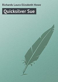 Laura Richards -Quicksilver Sue