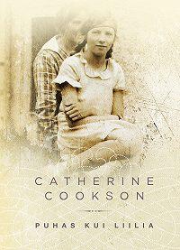 Catherine Cookson -Puhas kui liilia