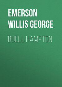 Willis Emerson -Buell Hampton