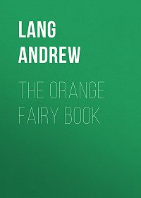 Andrew Lang -The Orange Fairy Book