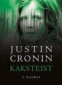 Justin Cronin -Kaksteist II