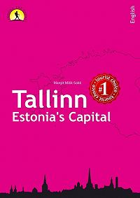 Ragnar Sokk -Tallinn – Estonia's Capital