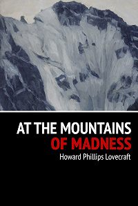 Howard Phillips -At the Mountains of Madness