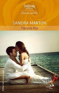 Sandra Marton -Tikrasis Rio