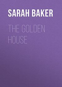 Sarah Baker -The Golden House