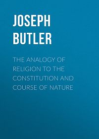 Joseph Butler -The Analogy of Religion to the Constitution and Course of Nature