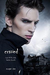 Morgan Rice -Craved