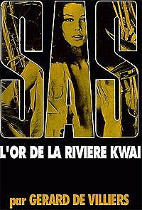 Жерар Вилье - Золото реки Квай