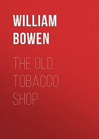 William Bowen -The Old Tobacco Shop
