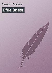 Theodor Fontane -Effie Briest