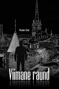 Peeter Urm - Viimane raund